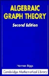 Algebraic Graph Theory by  Norman Biggs - Hardcover - 1974 - from Rob Briggs Books (SKU: 25469)