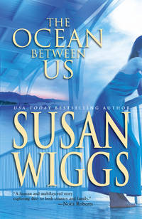 The Ocean Between Us (Mira) by Wiggs, Susan - 2004