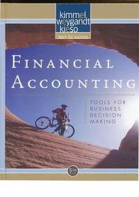 image of FINANCIAL ACCOUNTING: TOOLS FOR BUSINESS DECISION MAKING, INTERNATIONAL STUDENT VERSION, 5TH EDITION