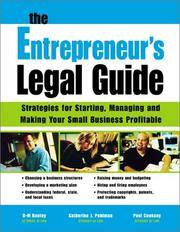 The Entrepreneurs Legal Guide: Strategies for Starting, Managing, and Making Your Small Business...