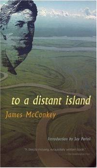 To a Distant Island. by James McConkey - Paperback - First Ed; First Printing indicated.  - 2000. - from Black Cat Hill Books and Biblio.com
