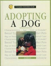 Adopting a Dog: A Complete Authoritative Guide