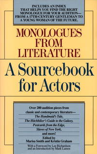 Monologues from Literature: a Sourcebook for Actors.