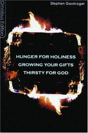 Hunger For Holiness Growing Your Gifts Thirsty For God
