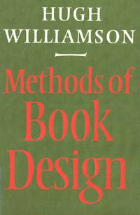 Methods of Book Design the Practice of an Industrial Craft by  Hugh Williamson - Paperback - 3rd Edition, 2nd Printing - 1985 - from Chequamegon Book Company (SKU: 76126)