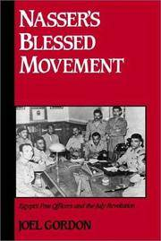 Nasser's Blessed Movement: Egypt's Free Officers and the July Revolution (Studies in...