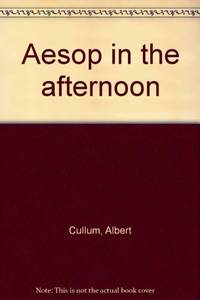 Aesop In the Afternoon