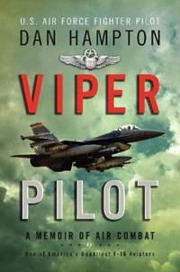 Viper Pilot - A Memoir of Air Combat