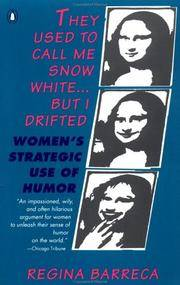 image of They Used to Call Me Snow White...but I Drifted: Women's Strategic Use of Humor