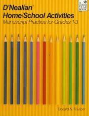 D'NEALIAN HANDWRITING HOME/SCHOOL ACTIVITIES, MANUSCRIPT, GRADES 1      THROUGH 3 (Manuscript...