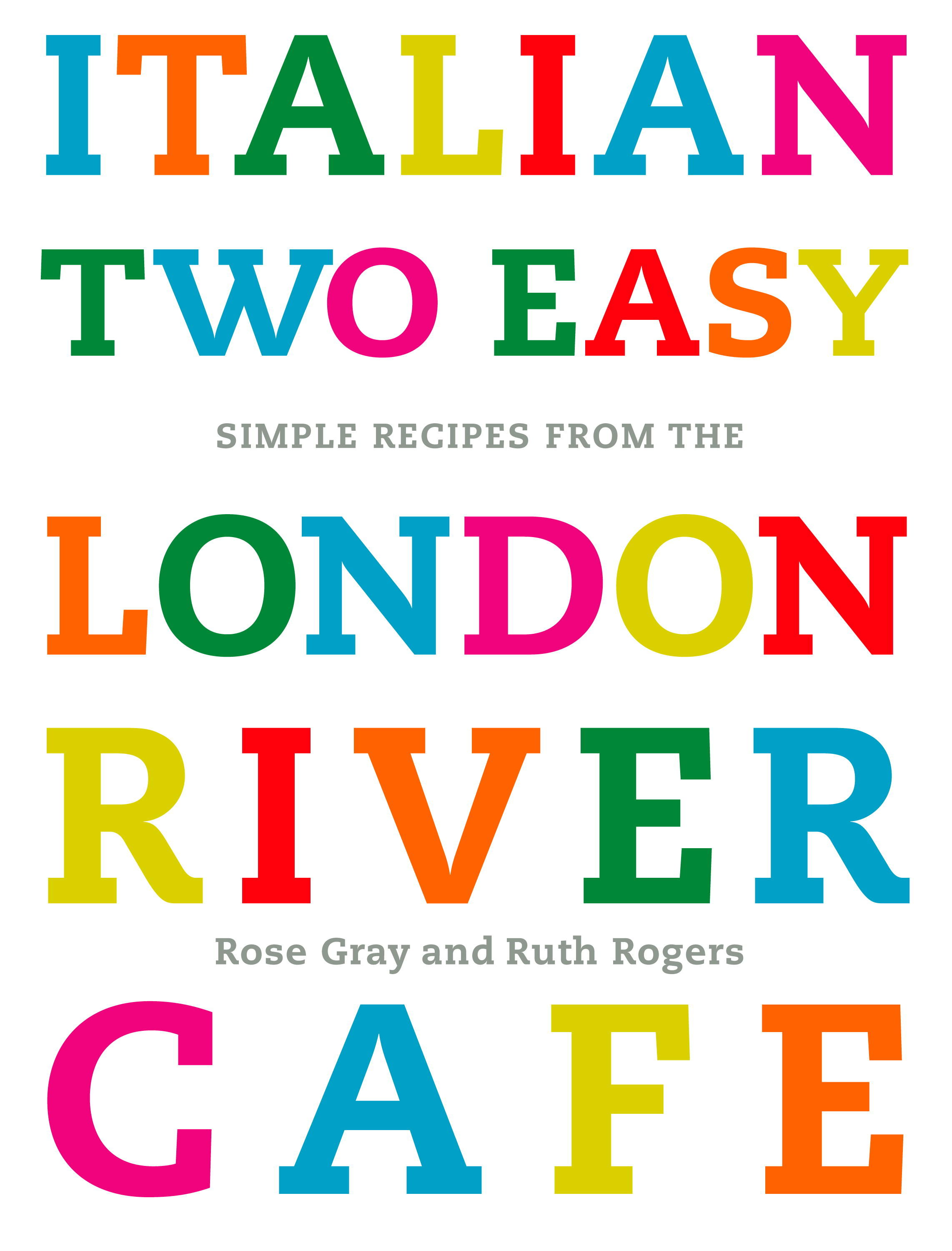 River Cafe London Recipes