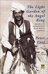 image of The Light Garden of the Angel King: Travels in Afghanistan with Bruce Chatwin (Pallas Guides)
