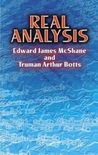 Real Analysis by McShane, Edward James