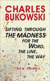 image of sifting through the madness for the Word, the line, the way: new poems