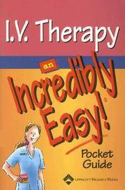 I.V. Therapy: An Incredibly Easy! Pocket Guide (Incredibly Easy! Series