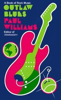 Outlaw Blues: A Book of Rock Music