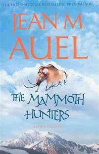 image of The Mammoth hunters