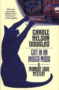 Cat in an Indigo Mood: A Midnight Louie Mystery