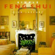 SIMPLE FENG SHUI by  Gina Lazenby - First Edition; First Printing - 2000 - from Gravelly Run Antiquarians and Biblio.com