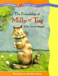 The Friendship of Milly and Tug (Redfeather Chapter Book)