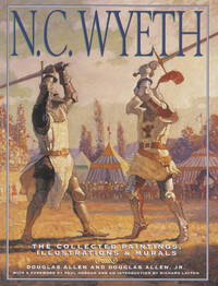 N.C. Wyeth: The Collected Paintings, Illustrations & Murals