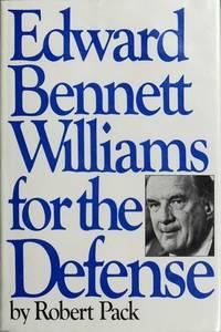 Edward Bennett Williams for the defense
