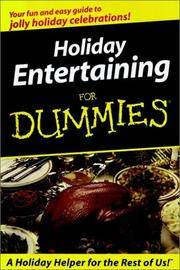 Holiday Entertaining for Dummies.