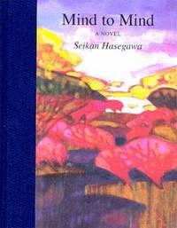 Mind to Mind: A Novel (Companions of Zen Training)