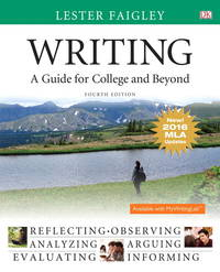 image of Writing: A Guide for College and Beyond, MLA Update Edition (4th Edition)