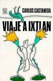 Viaje a Ixtlan/ Trip to Ixtlan (Coleccion Popular (Fondo de Cultura Economica)) (Spanish Edition) by Carlos Castaneda - Paperback - 1992-01-01 - from Ergodebooks and Biblio.com
