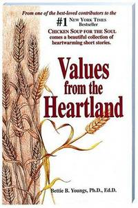 Values from the Heartland: Stories of an American Farmgirl