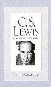 C.S. Lewis: His Life & Thought