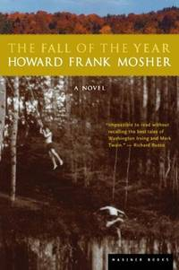 THE FALL OF THE YEAR by  Howard F Mosher - 1999 - from Sapsucker Books and Biblio.com