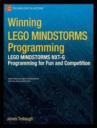 9781430245360 - Winning LEGO MINDSTORMS Programming: LEGO