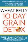 image of Wheat Belly 10-Day Grain Detox: Reprogram Your Body for Rapid Weight Loss and Amazing Health