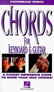 Chords for Keyboard and Guitar (Paperback Songs)