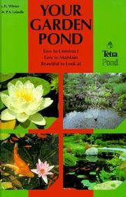Your Garden Pond: Practical Tips on Planning, Design, Installation and Maintenance