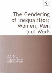 The Gendering of Inequalities: Women, Men and Work