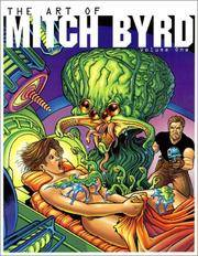The Art of Mitch Byrd Volume One
