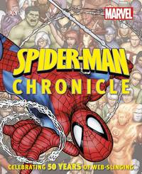 Spider-Man Chronicle: A Year by Year Visual History by  Stan Lee (Foreword)  Matthew K. Manning - Hardcover - 2012-10-01 - from Ergodebooks and Biblio.com