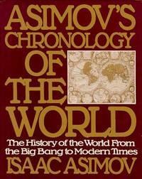 image of Asimov's Chronology of the World: The History of the World From the Big Bang to Modern Times