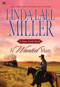 A Wanted Man: A Stone Creek Novel
