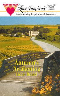 Autumn's Awakening (Seasons of Love, Book 1) (Love Inspired #129)