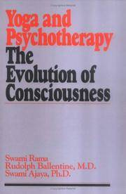 Yoga and Psychotherapy, the Evolution of Consciousness by  Swami  Rudolph; Ajaya - Paperback - Third Printing - 1979 - from ProPen and Biblio.co.uk