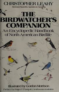 The Birdwatcher's Companion (An Encyclopedic Handbook Of North American Birdlife)
