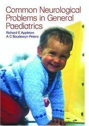 PAEDIATRIC NEUROLOGY IN CLINICAL GENERAL PRACTICE by APPLETON R.E