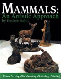 Mammals: An Artistic Approach Hajny, Desiree
