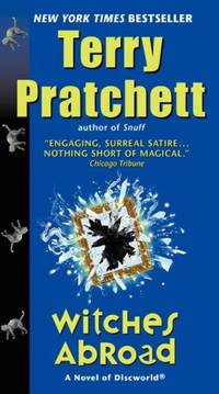Witches Abroad: A Novel of Discworld