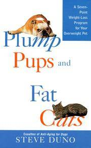 Plump Pups and Fat Cats