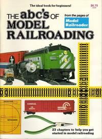 THE ABC'S OF MODEL RAILROADING